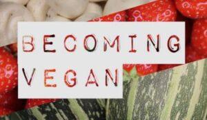 Event: Vegan potluck and short film – Becoming Vegan